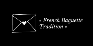 French Baguette Tradition